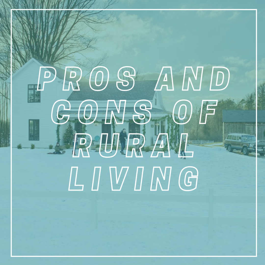 Pros and Cons of Rural Living