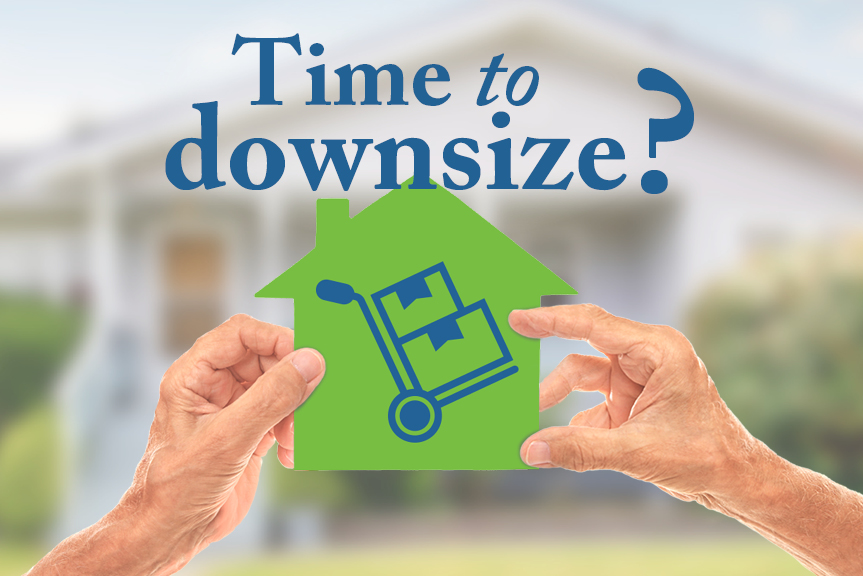Time to Downsize?